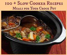100+ Amazing Crock Pot Recipes - Just 2 Sisters