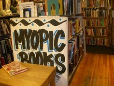 Myopic Books- oldest/largest used bookstore in Chicago- Wicker Park