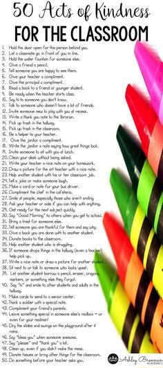 50 acts of kindness for the classroom!  These 50 ideas are meant specifically for students to use at school.