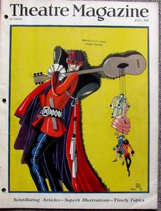 Theatre Magazine . Cover  July 1927. Scaramouche and characters hanging out of a guitar by Pol Rab