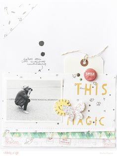 #papercrafting #scrapbook #layout -  Marivi Pazos Photography & Scrap: Layout This magic