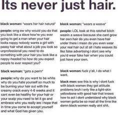 This is one of the realest post ever. Black women are going to be judged no matter if they're natural, permed, bald, or rock a weave. Somebody is always going to have something to say about what we do to our heads, & 9/10 it's a black man who has the biggest issue with it.