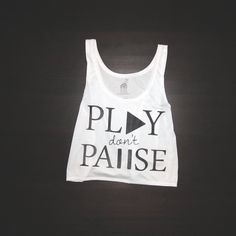 Play dont Pause in black urban crop top style. very soft! http://bathousedesign.com/crop-top-urban-play-don-t-pause.html $17.99