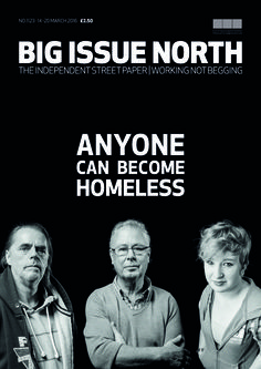 Magazine available March 14-20 2016. More info: bigissuenorth.com. Vendors are working not begging.