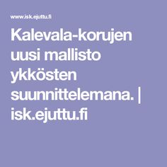 Kalevala-korujen uusi mallisto ykkösten suunnittelemana. | isk.ejuttu.fi