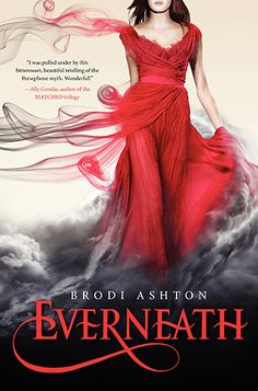 Everneath (Everneath, #1) by Brodi Ashton.