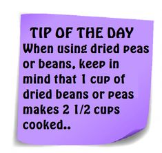 Tip of the Day: 1 cup of dried beans/peas = 2 cups cooked. Tip of the Day: 1 cup of dried beans/peas = 2 cups cooked. Cooking 101, Cooking Recipes, Healthy Recipes, Cooking Hacks, Cooking Rice, Cooking Pork, Cooking Salmon, Cooking Pasta, Bean Recipes