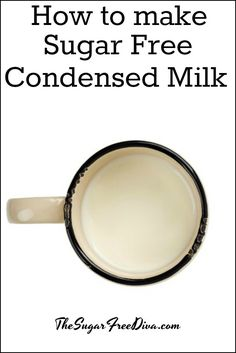 How to make Sugar Free Condensed Milk. Condensed Milk can be used is many recipes however, if usually has a lot of sugar already added to it. Diabetic Desserts, Sugar Free Desserts, Sugar Free Recipes, Milk Recipes, Diabetic Recipes, Diabetic Foods, Keto Recipes, Splenda Recipes, Dessert Recipes