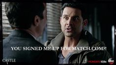 You signed me up for Match.com?!