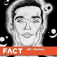 FACT Mix 465 - Madteo (Oct '14) by FACT mag on SoundCloud