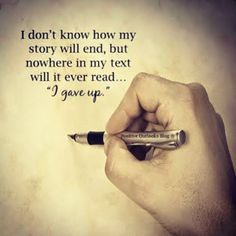 My #story will never #read I #give up.. #life #inspiration #motivation #quotes