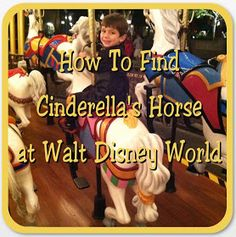 A Disney Mom's Thoughts: How To Find Cinderella's Horse at Walt Disney World   A Disney Mom's Thoughts