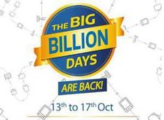 Flipkart The Big Billion Day Sale | 13th –17th October