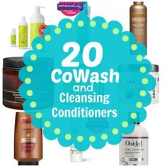20 CoWash & Cleansing Conditioners Perfect for Co-Washing Your Hair