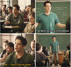 This one's funny because Tyler Posey says he knows the answer and the coach laughs at him. How sad but funny