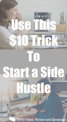 Use this $10 Trick to Start a Side Hustle  Even when the price goes up again this still works.