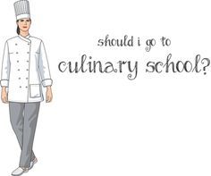 Should I Go to Culinary School? ~ Savory Simple