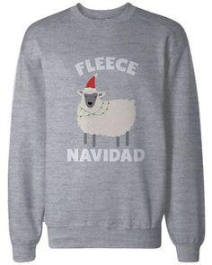 Feliz Navidad Christmas Sweatshirts Funny Holiday Pullover Fleece Sweaters More