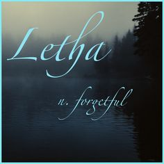 Girls Name: Letha; Name Meaning: Forgetful; Name Origin: Greek Fantasy Names, Fantasy Girl, Writing A Book, Writing Prompts, Name Dictionary, Greek Girl Names, Words For Writers, Mysterious Words, Female Character Names