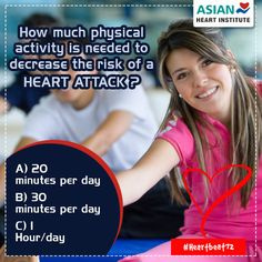 How much #Physical Activity is needed to decrease the risk of a #HeartAttack?  1. 20 minutes per day  2. 30 minutes per day  3. 1 Hour Per day   Comment your Valuable Answers . . . . .  #Heartbeat72