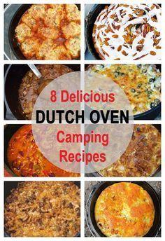 8 Delicious Dutch Oven Camping Recipes #CampingRecipes #DutchOvenRecipes