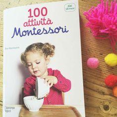 100 attività Montessori per bambini dai 18 mesi. Vita pratica e attività sensoriali.