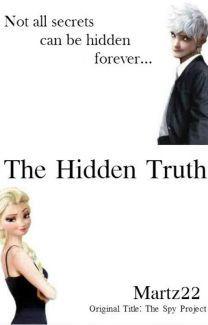 The Hidden Truth - Wattpad