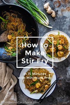 Introducing the ultimate stir fry formula and how to make stir fry in 15 minutes with minimum prep with videos and step-by-step pictures.