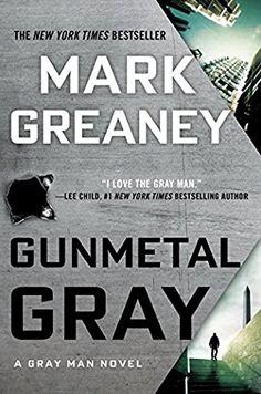 Gunmetal Gray by Mark Greaney
