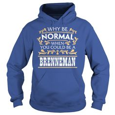 BRENNEMAN Funny Tshirt #gift #ideas #Popular #Everything #Videos #Shop #Animals #pets #Architecture #Art #Cars #motorcycles #Celebrities #DIY #crafts #Design #Education #Entertainment #Food #drink #Gardening #Geek #Hair #beauty #Health #fitness #History #Holidays #events #Home decor #Humor #Illustrations #posters #Kids #parenting #Men #Outdoors #Photography #Products #Quotes #Science #nature #Sports #Tattoos #Technology #Travel #Weddings #Women