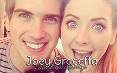 Joey and Zoella