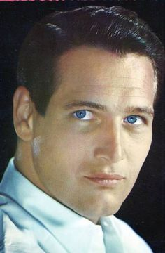 Paul Newman: Wow! What a fine and good looking actor! (Look at those beautiful blue eyes)