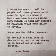 "rmdrk: "" by Robert M. Drake New book ""black butterfly"" coming soon - April - Other books are now available through my etsy. The link can be found in my bio. Poem Quotes, Great Quotes, Quotes To Live By, Life Quotes, Inspirational Quotes, Meaningful Quotes, Music Quotes, Motivational Quotes, Pretty Words"