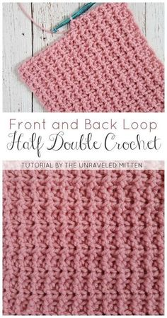 Back and Front Loop Half Double Crochet | The Unraveled Mitten | Free Crochet Tutorial | Easy & Textured Crochet Stitch
