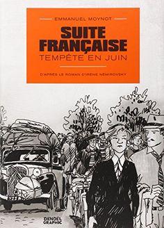 Emmanuel Moynot - Suite française : tempête en juin