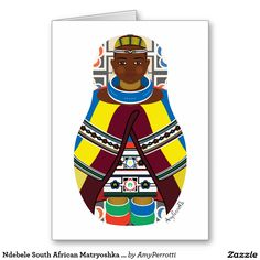 Shop Ndebele South African Matryoshka Postcard created by AmyPerrotti. Russian Babushka, South African Art, World Thinking Day, Personalized Note Cards, Postcard Size, Paper Texture, Backdrops, Batman, Art Prints