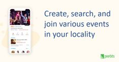 Peerbits developed an application that allows you to create, search, and join event. You can create an event with the help of few paramters like location, event category, age, and gender.   #event #planning #mobileapplication #mobileappdevelopers #androidplatforms #developers #mobileapplication Planning App, Mobile Applications, Case Study, The Help, Join, Gender, Success, Age, How To Plan
