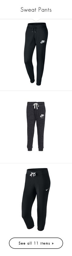 """""""Sweat Pants"""" by maybabies ❤ liked on Polyvore featuring activewear, activewear pants, pants, bottoms, nike, sports, nike activewear, nike sportswear, nike activewear pants and jeans"""