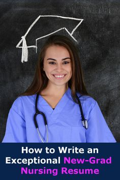 Tips for writing an exceptional New Grad #Nursing #Resume