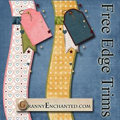 GRANNY ENCHANTED'S BLOG: Free Digi Scrapbook Page Edge Trims from Kit 41