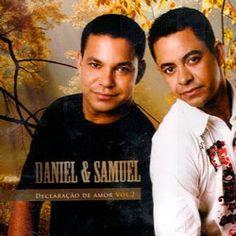 VISÃO NEWS GOSPEL: Daniel e Samuel – Declaração de Amor Vol. 2 (2015)...