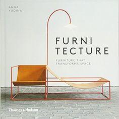 Amazon | Furnitecture: Furniture That Transforms Space | Anna Yudina | Decorative Arts