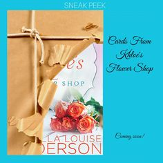 """Cards From Khloe's Flower Shop"" by Isabella Louise Anderson Blurb: As the owner of a successful florist shop, Khloe Harper trusts her instincts. She has a strong bond with…"
