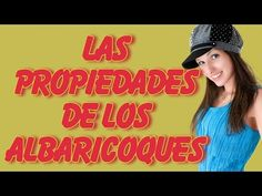 Las Propiedades De Los Albaricoques Para Los Catarros, Para Adelgazar y Estreñimiento - YouTube