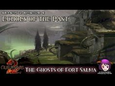 Episode 5: Echoes of the Past - 01 The Ghosts of Fort Salma