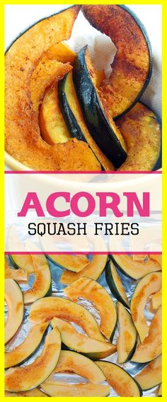 Acorn Squash Fries Recipe - healthy recipe full of nutrients and flavor - gluten free, dairy free, vegan