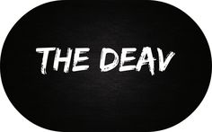 Check out The Deav on ReverbNation