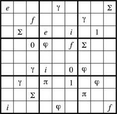 Euler Sudoku  The symbols e, π, i, 0, 1, f, Σ, φ, and γ must each appear exactly once in each row, column, and 3x3 block. (Euler may have invented sudoku)