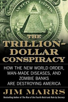 New World Order Conspiracy | Downloads The Trillion-Dollar Conspiracy: How the New World Order, Man ...