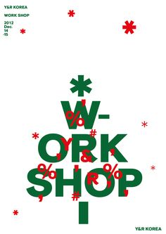 workshop -Y&R korea - joonghyuncho design poster Christmas Editorial, Christmas Graphic Design, Christmas Typography, Workshop Design, Christmas Graphics, 2 Instagram, Nouvel An, Sale Poster, Photoshop Design